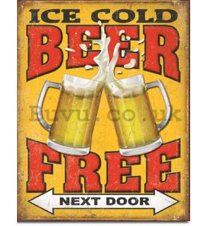 Metal sign - Ice Cold Free Beer