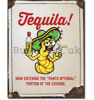 Metal sign - Tequilla!