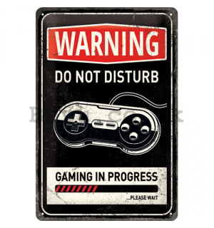 Metal sign: Warning Do Not Disturb - 30x20 cm