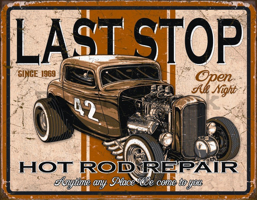 Metal sign - Hot rod repair (Last stop)