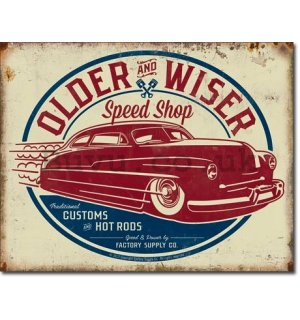 Metal sign - Older & Wiser (Red)