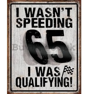 Metal sign - Speeding 65