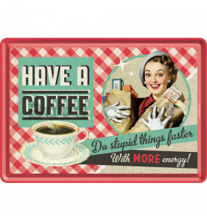 Metal postcard - Have A Coffee