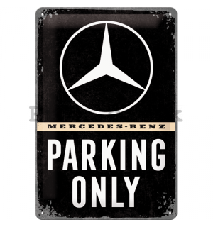 Metal sign: Mercedes-Benz Parking Only - 30x20 cm
