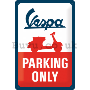 Metal sign: Vespa Parking Only - 30x20 cm