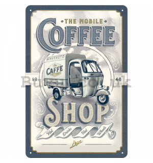 Metal sign: The Mobile Coffee Shop - 30x20 cm