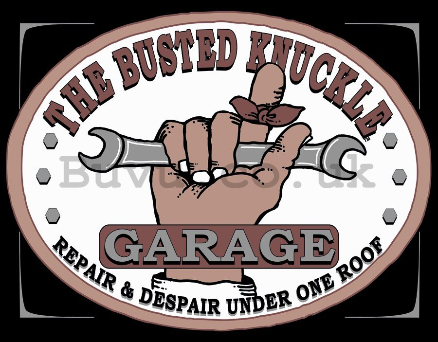Metal sign: Busted Knuckle Garage - 30x40 cm