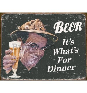 Metal sign - Beer (It's What's for Dinner)