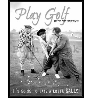 Metal sign - Play Golf with Stooges