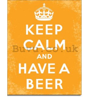 Metal sign - Keep Calm and Have a Beer