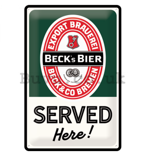 Metal sign: Beck's Served Here! - 30x20 cm