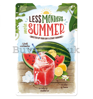 Metal sign: Less Mondays More Summer - 30x20 cm