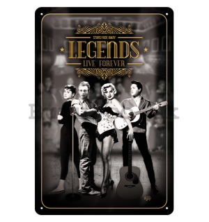 Metal sign: Legends Live Forever - 30x20 cm