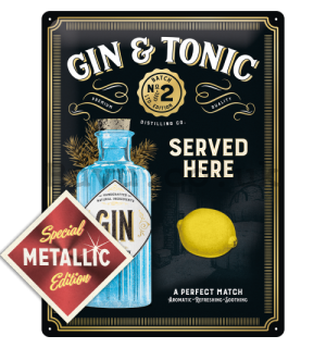 Metal sign: Gin & Tonic Served Here (Special Edition) - 40x30 cm