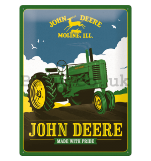Metal sign: John Deere (Made With Pride) - 30x40 cm