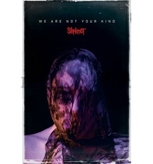 Poster - Slipknot (We Are Not Your Kind)