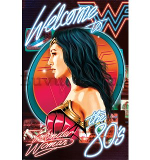 Poster - Wonder Woman 1984 (Welcome To The 80s)