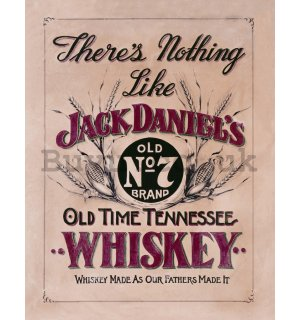 Metal sign - Jack Daniels (There is Nothing Like)