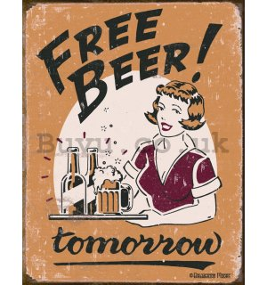 Metal sign - Free Beer! Tomorrow (girl)