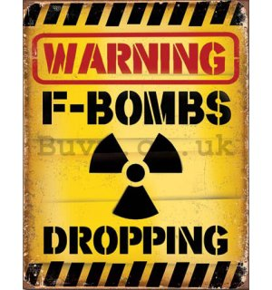 Metal sign - Warning F-Bombs