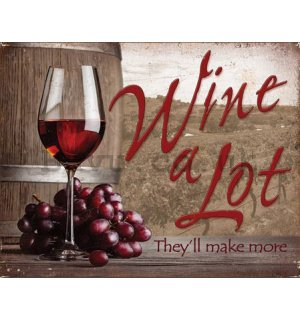 Metal sign - Wine and Lot