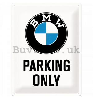 Metal sign: BMW Parking Only (white) - 40x30 cm