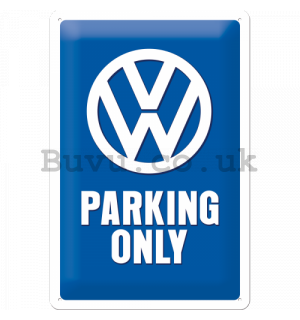 Metal sign: VW Parking Only - 30x20 cm