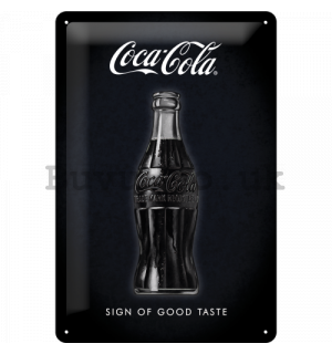 Metal sign: Coca-Cola (Sign of Good Taste) - 30x20 cm