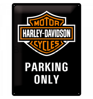 Metal sign: Harley-Davidson Parking Only - 40x30 cm