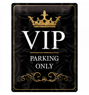 Metal sign: VIP Parking Only - 40x30 cm