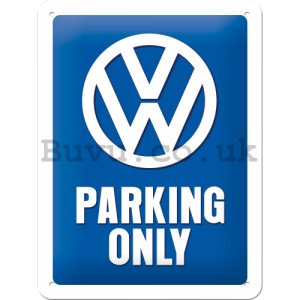 Metal sign: VW Parking Only - 20x15 cm