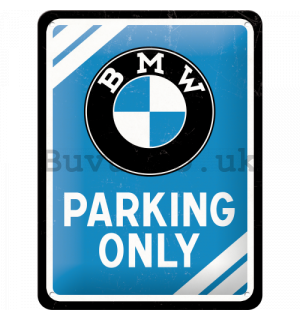 Metal sign - BMW Parking Only (blue)