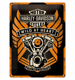 Metal sign - Harley-Davidson Wild At Heart (Special Edition)