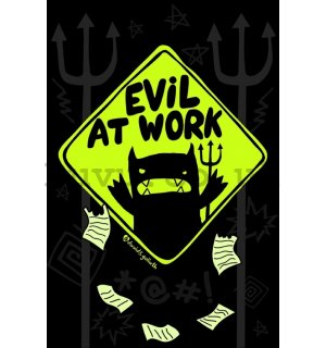 Poster - Evil at Work