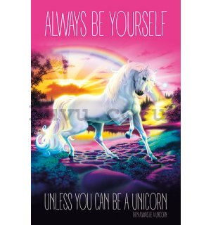 Poster - Unicorn (Always be Yourself)
