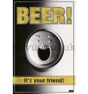 Poster - Beer is your friend